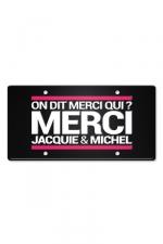 Plaque métal on dit merci qui ? : Plaque de porte haute qualité en métal, dimensions 20 x 30 cm, avec message On dit merci qui ? Merci Jacquie & Michel.